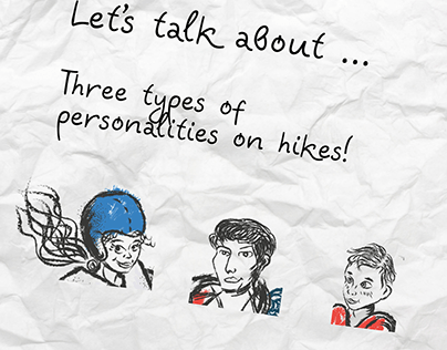 Three types of personalities on hikes!
