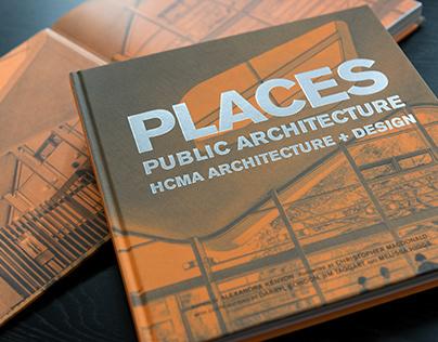 PLACES : Public Architecture by HCMA Architectrure