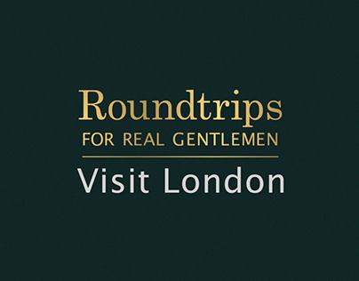 Roundtrips for Real Gentlemen