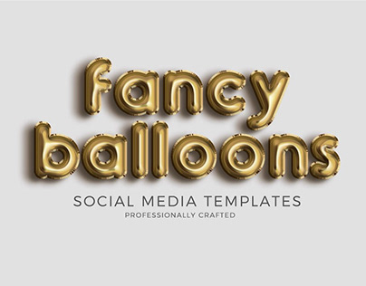 FANCY BALLOONS - FREE SOCIAL MEDIA TEMPLATE PACK