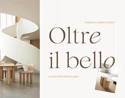 OLTRE IL BELLO Furniture design studio