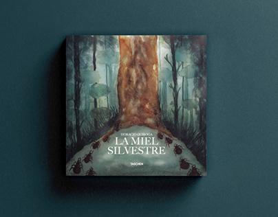 LA MIEL SILVESTRE | ILLUSTRATION BOOK