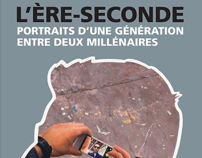 L'ère-seconde : portrait d'une génération [...] (2016)