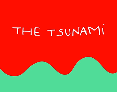 The Tsunami - The Unsatisfying Challenge