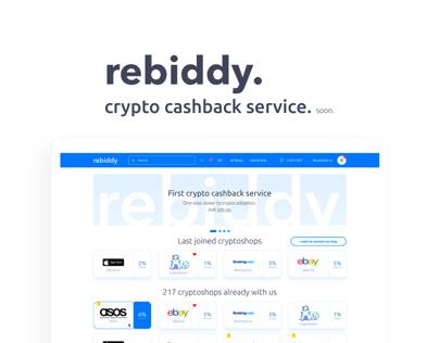 rebiddy. crypto cashback.