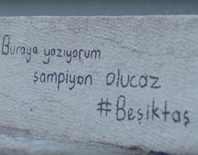 Beşiktaş JK / Adını Yazdım Beşiktaş
