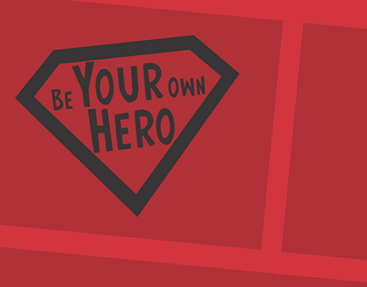 Be Your Own Hero banners