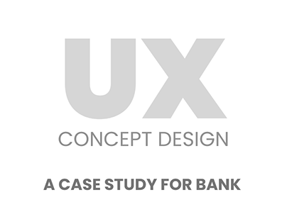 User Centered Bank Design