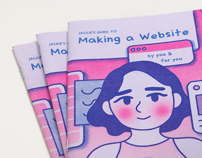 Jackie's Guide to Making a Website, by you & for you