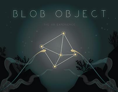 Blob Object - VR