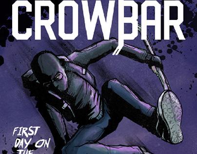 Crowbar - Book One. A comic by Michael Murdock