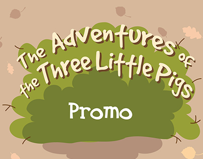 Promo for «The Adventures of the 3 Little Pigs»