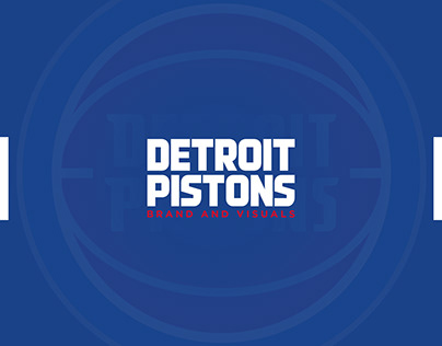 Detroit Pistons: Brand and Visuals Concept