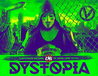 CNL: Dystopia