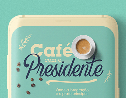 Café com o Presidente | Endomarketing