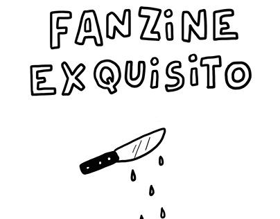 Un Fanzine Exquisito