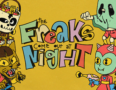 The Freaks Come Out At Night