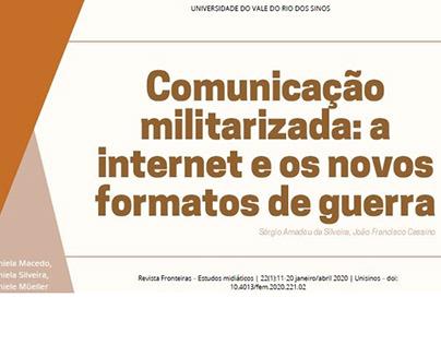 Comunicação Militarizada - A internet e os novos