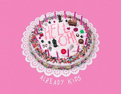 Already Kids | Hell Oh!