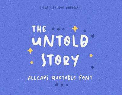 Untold Story | Quotable Font