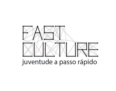 Fast Culture