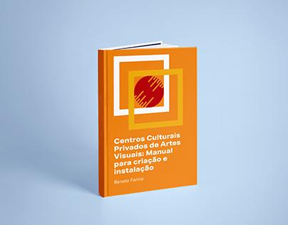 Publication design: Centros culturais de artes visuais