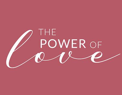 """""""The Power of Love"""" Branding & social media"""