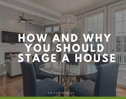 How and Why You Should Stage a House