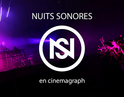 Nuits Sonore 2017 en cinemagraph