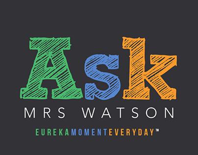 Ask Mrs Watson