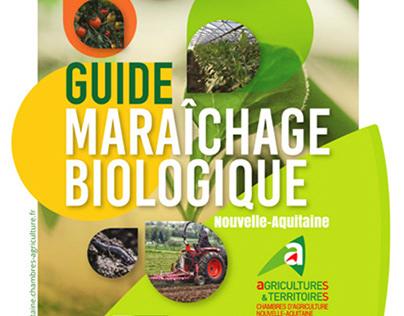 GUIDE MARAÎCHAGE BIOLOGIQUE EN NOUVELLE AQUITAINE