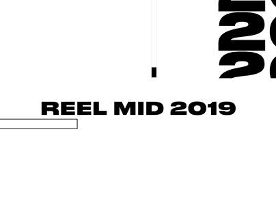 REEL MID 2019