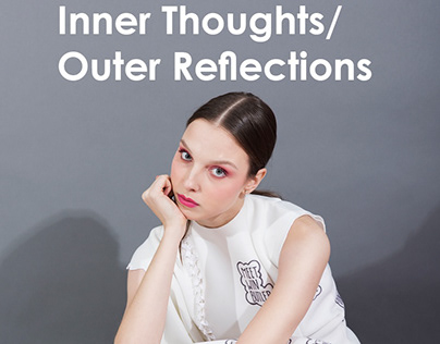 Inner Thoughts/Outer Reflections