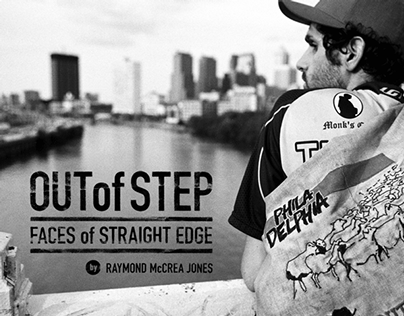 """""""Out of Step: Faces of Straight Edge"""""""