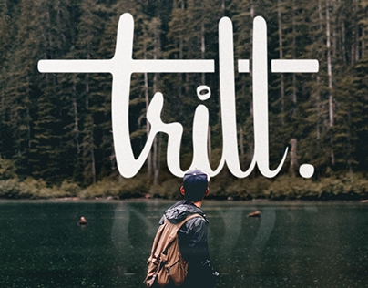 Keepin' it Trill - Calligraphy