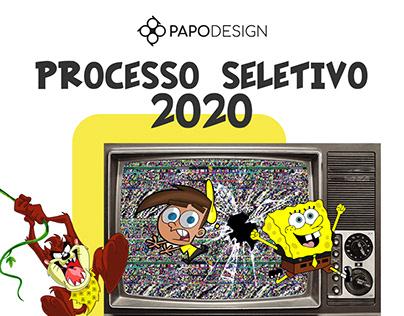 Processo Seletivo 2020 - Papo Design
