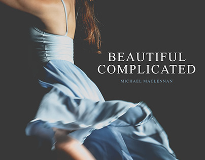 Beautiful Complicated :: Michael MacLennan