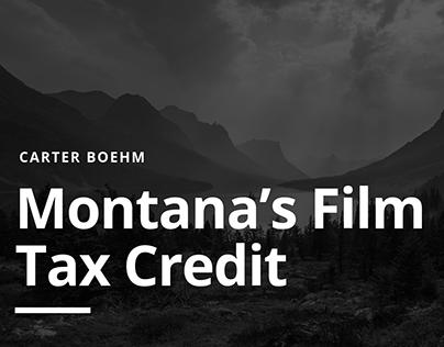 Carter Boehm | Montana's Film Tax Credit