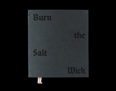 Burn the Salt Wick