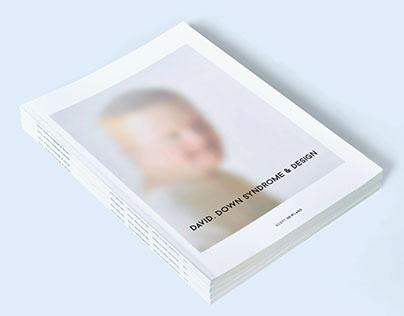 David, Down Syndrome & Design
