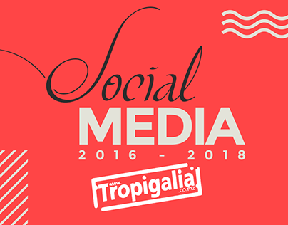 Tropigalia Social Media 2016-2018