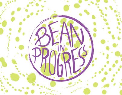 Bean in Progress