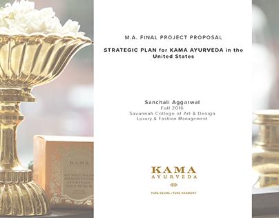 MA Project Proposal Strategic Plan for Kama Ayurveda US