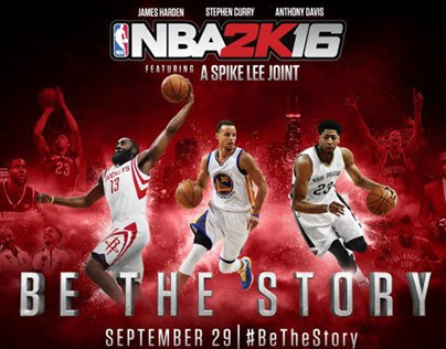 'Be The Story' for NBA2K16
