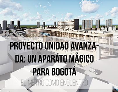 APARATO MAGICO PARA BOGOTÁ: EL METRO como encuentro.