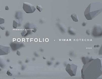 Product Design Portfolio - 2020
