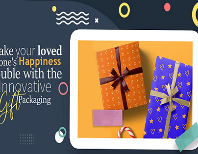 Make your loved one's Happiness with Gift Packaging