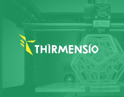 Thirmensio 3D Printing