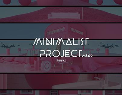 Minimalist Project Vol.02 - Pink
