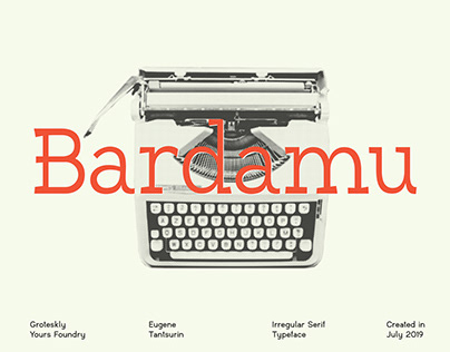 Bardamu Serif — Weird Serif Font (+Freebie Available)